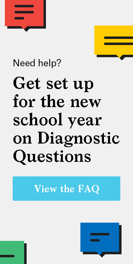 Diagnostic Questions Help – Get set up for the new school year!