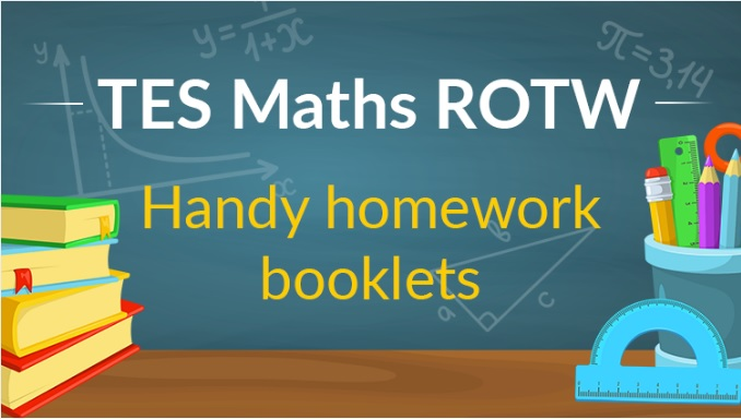 Handy Homework Booklets - TES Maths ROTW - Mr Barton Maths Blog