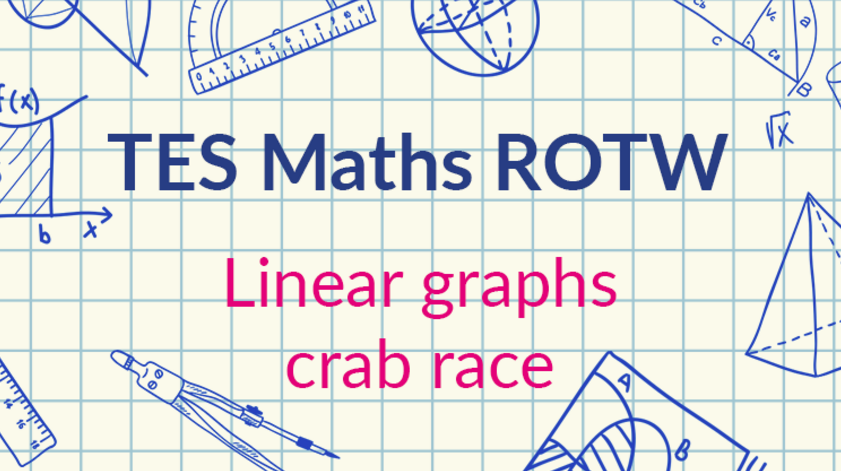 Linear Graphs Crab Race Tes Maths Resource Of The Week Mr Barton