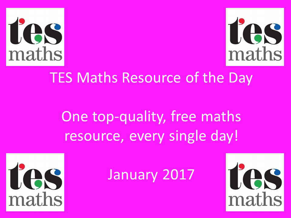 TES Maths Resource of the Day: January 2017