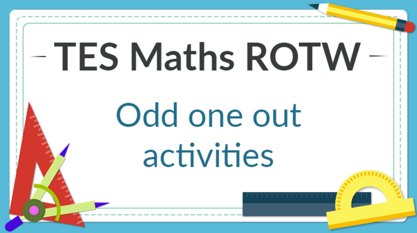 Odd One Out: TES Maths Resource of the Week