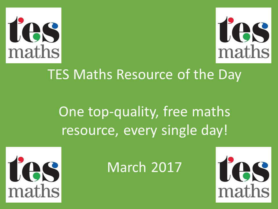 TES Maths Resource of the Day: March 2017
