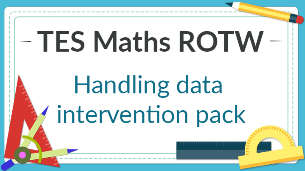 Handling Data Intervention Pack: TES Maths Resource of the Week