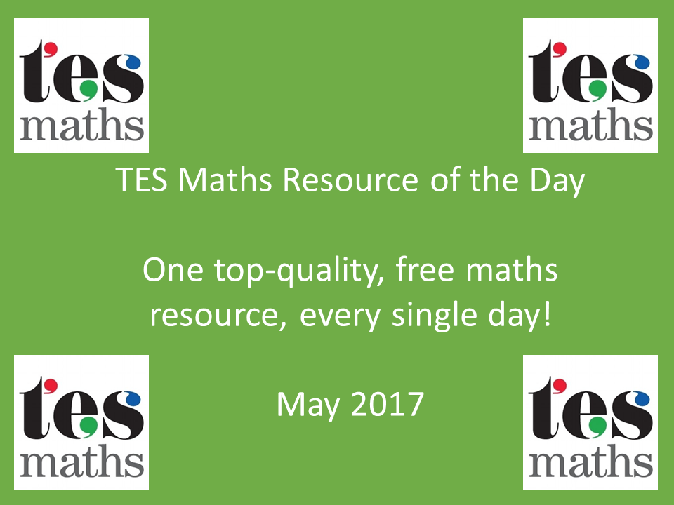 TES Maths Resource of the Day: May 2017