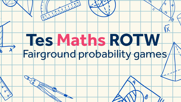 Fairground Probability Games: TES Maths Resource of the Week