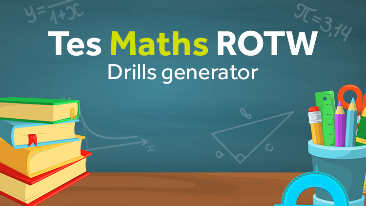 Maths Drills: TES Maths Resource of the Week