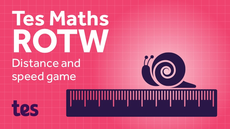 Distance, Speed & Time – Find Someone Who: TES Maths Resource of the Week