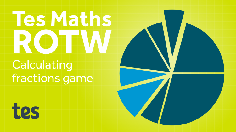 Fractions Connect 4: TES Maths Resource of the Week