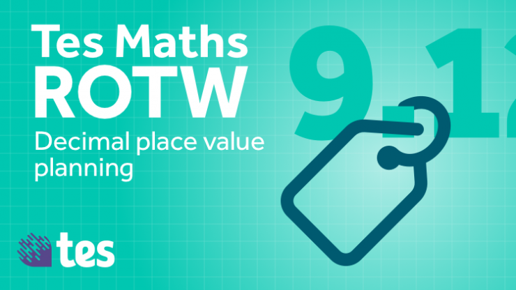 tes-resources-maths-rotw-decimal-place-value-planning